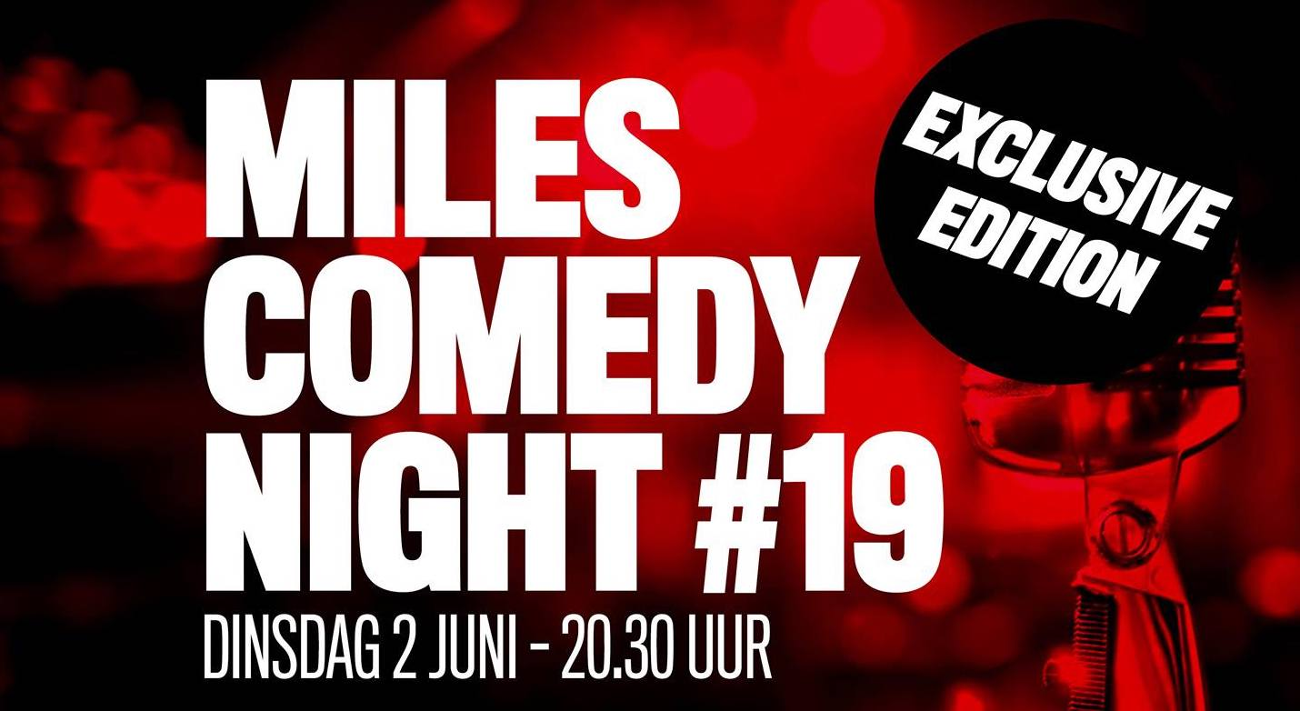 Ticket kopen voor evenement Miles Comedy Night #19