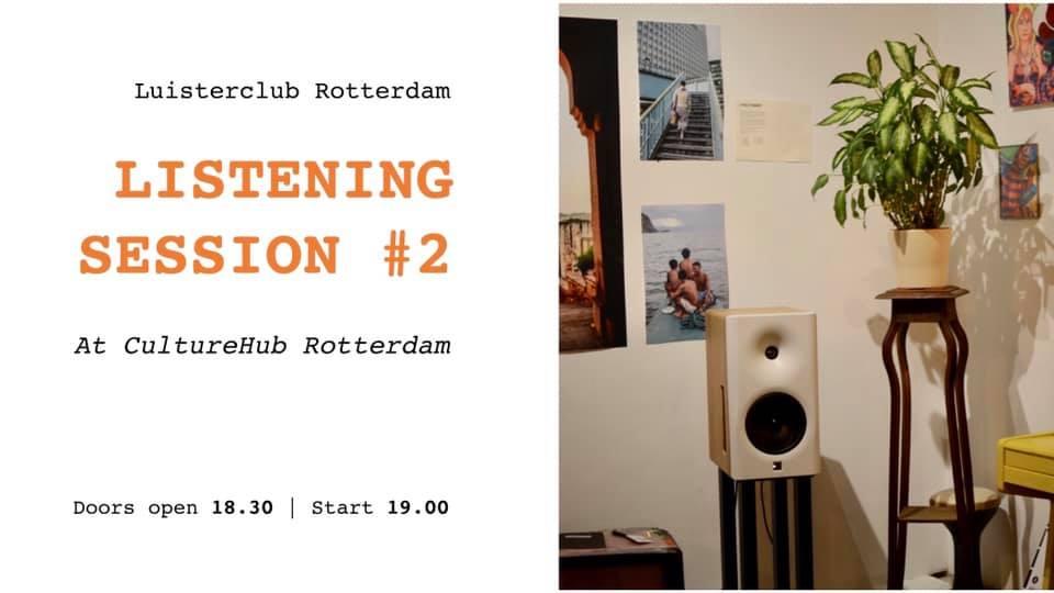 "Ticket kopen voor evenement Listening session by ""Luisterclub Rotterdam"""