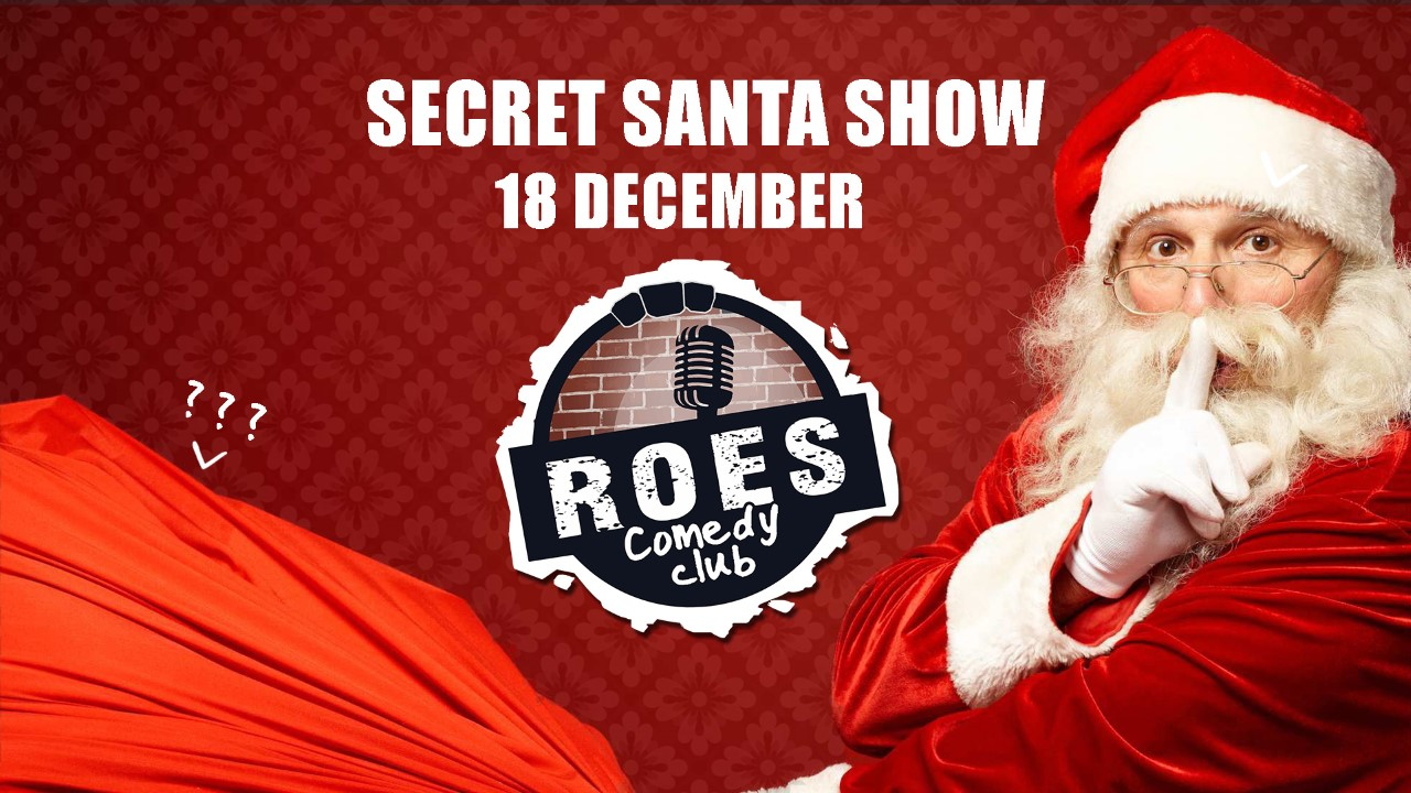Ticket kopen voor evenement Roes Comedy Club: Secret Santa Show