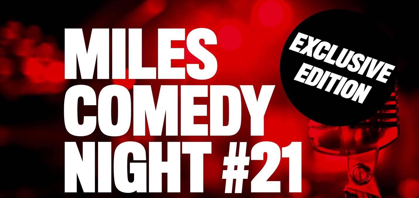 Ticket kopen voor evenement Miles Comedy Night #21
